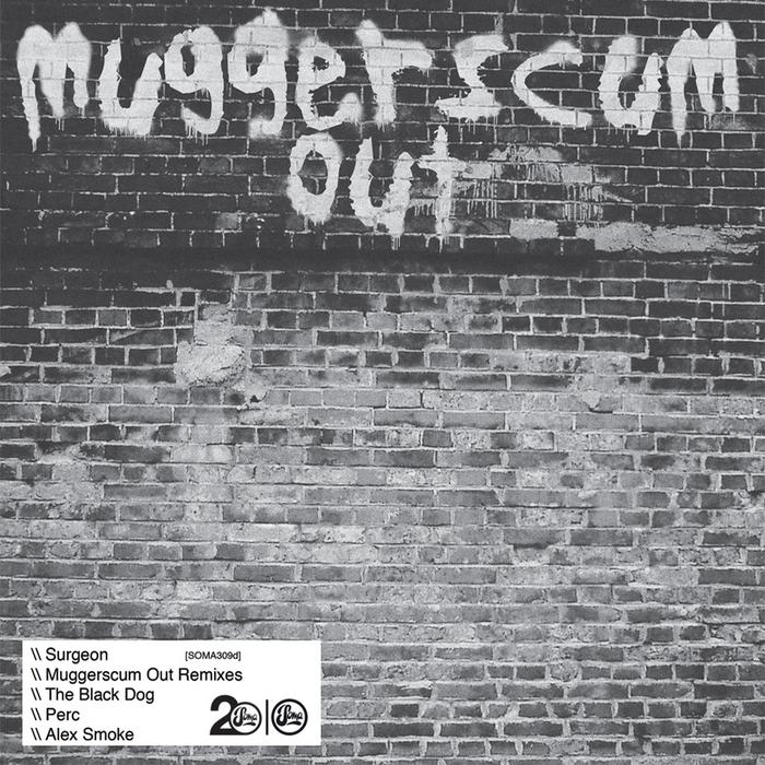SURGEON - Muggerscum Out Remixes