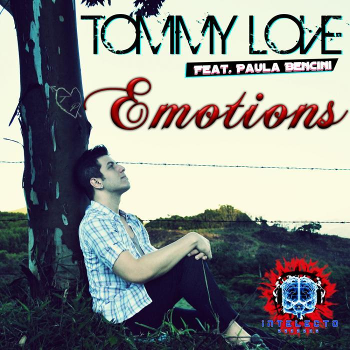 TOMMY LOVE feat PAULA BENCINE - Emotions 2