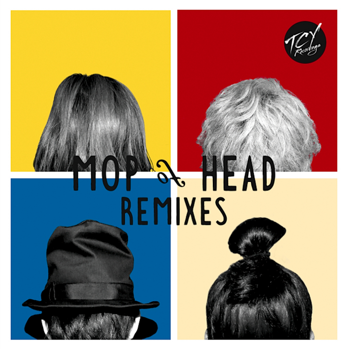 MOP OF HEAD - Mop Of Head (remixes EP)