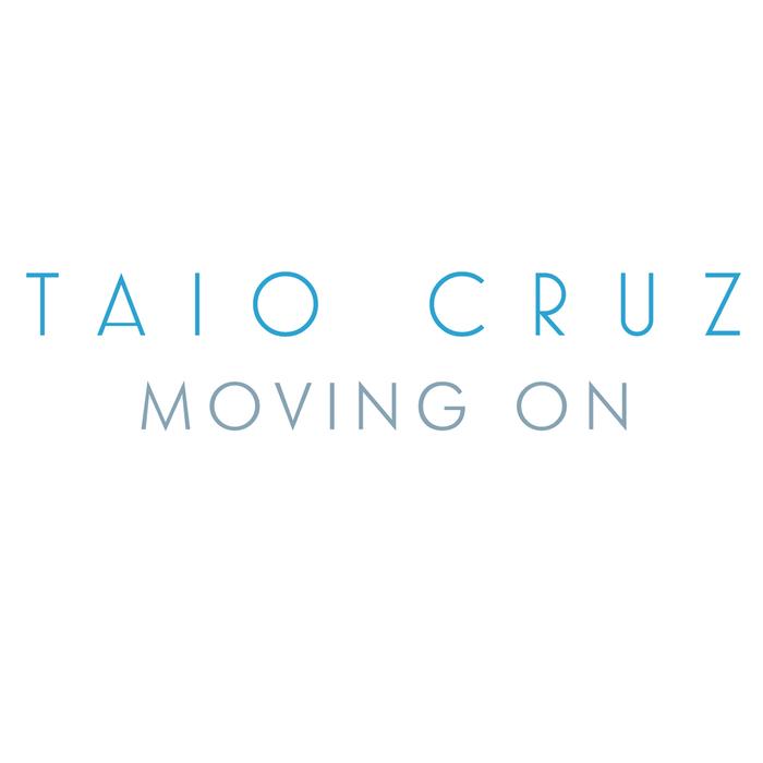 TAIO CRUZ - Moving On (Radio Edit)