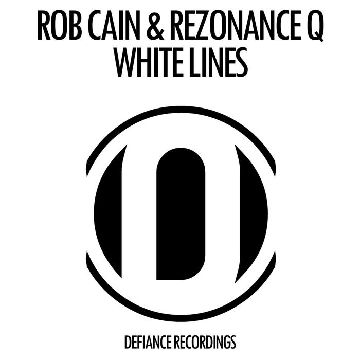 CAIN, Rob/REZONANCE Q - White Lines
