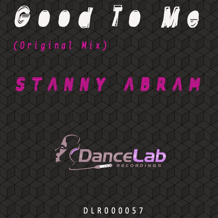 ABRAM, Stanny - Good To Me