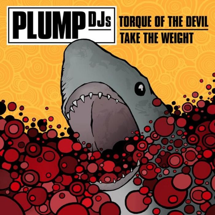PLUMP DJS - Torque Of The Devil