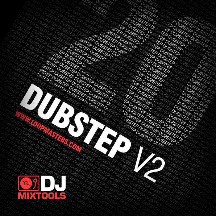 LOOPMASTERS - DJ Mixtools 20: Dubstep Vol 2 (Sample Pack WAV)
