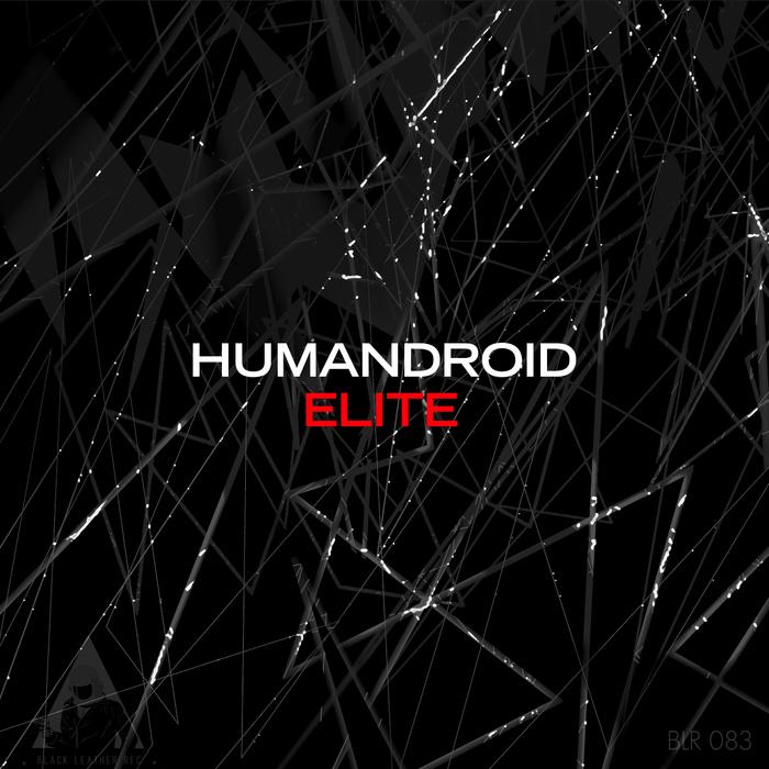 HUMANDROID - Elite