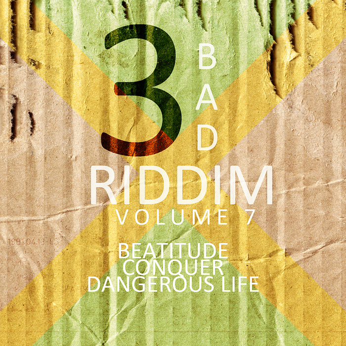 VARIOUS - 3 Bad Riddim Vol 7