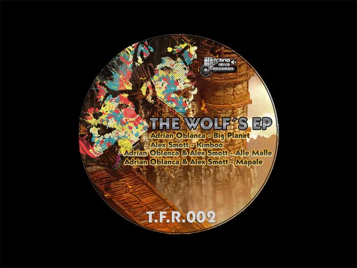 OBLANCA, Adrian/ALEX SMOTT - The Wolf EP