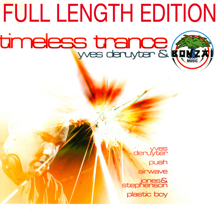 DERUYTER, Yves/VARIOUS - Timeless Trance (Full Length Edition) (unmixed tracks)