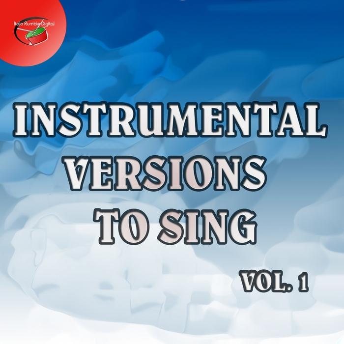 VARIOUS - Instrumental Versions To Sing Vol 1