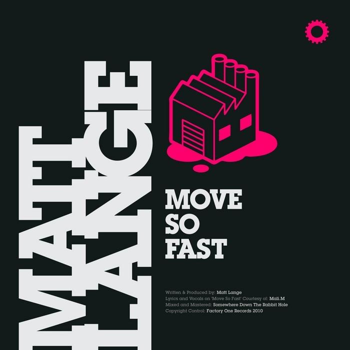 LANGE, Matt - Move So Fast