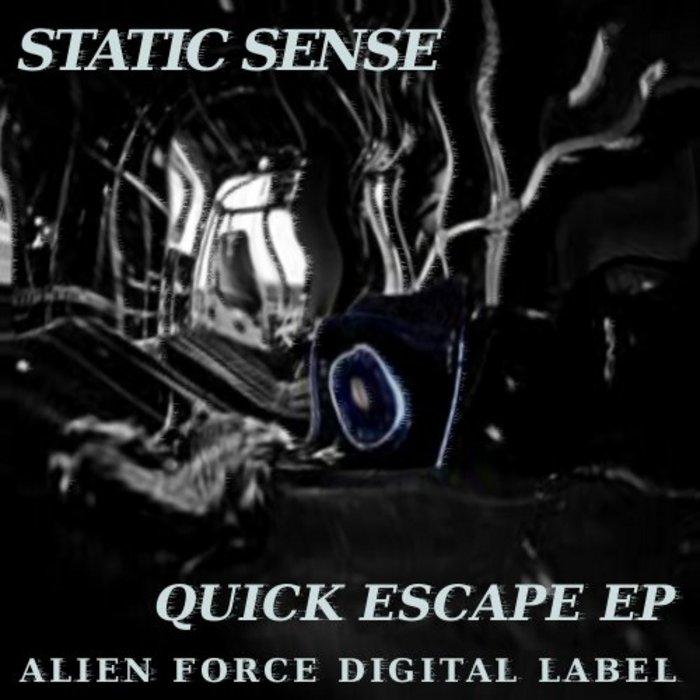 STATIC SENSE - Quick Escape EP