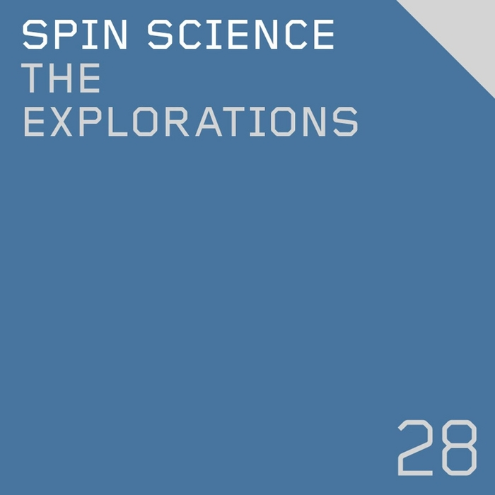 SPIN SCIENCE - The Explorations EP