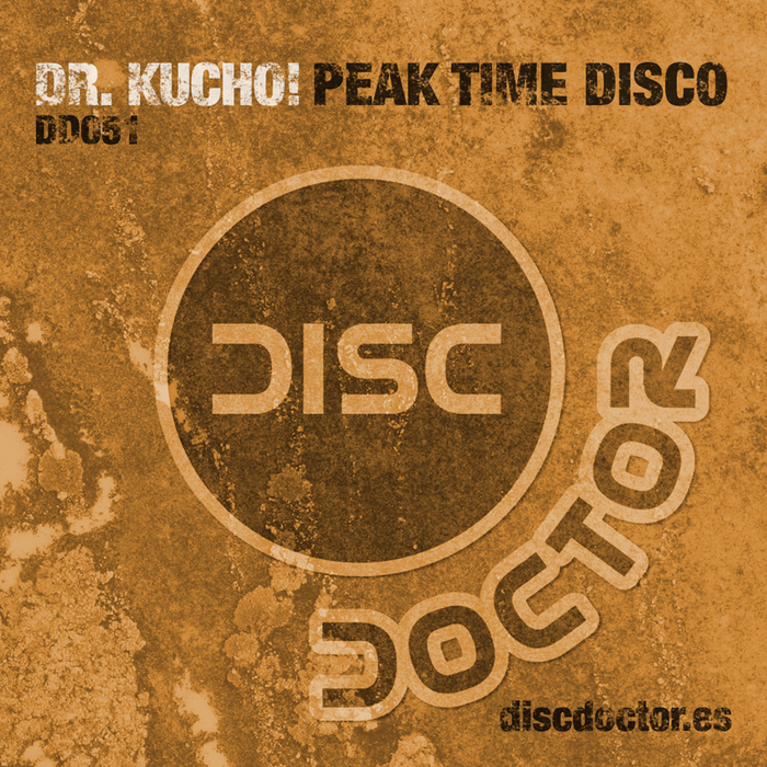 DR KUCHO! - Peak Time Disco