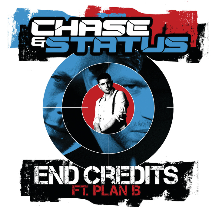 CHASE & STATUS feat PLAN B - End Credits