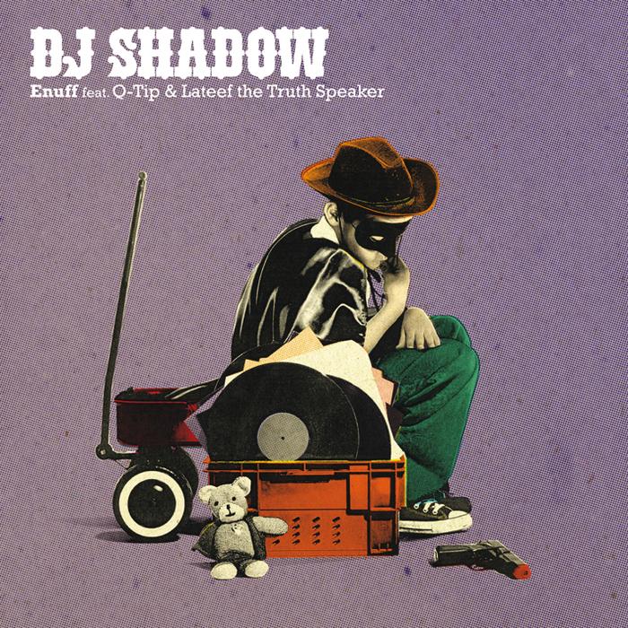 DJ SHADOW - Enuff