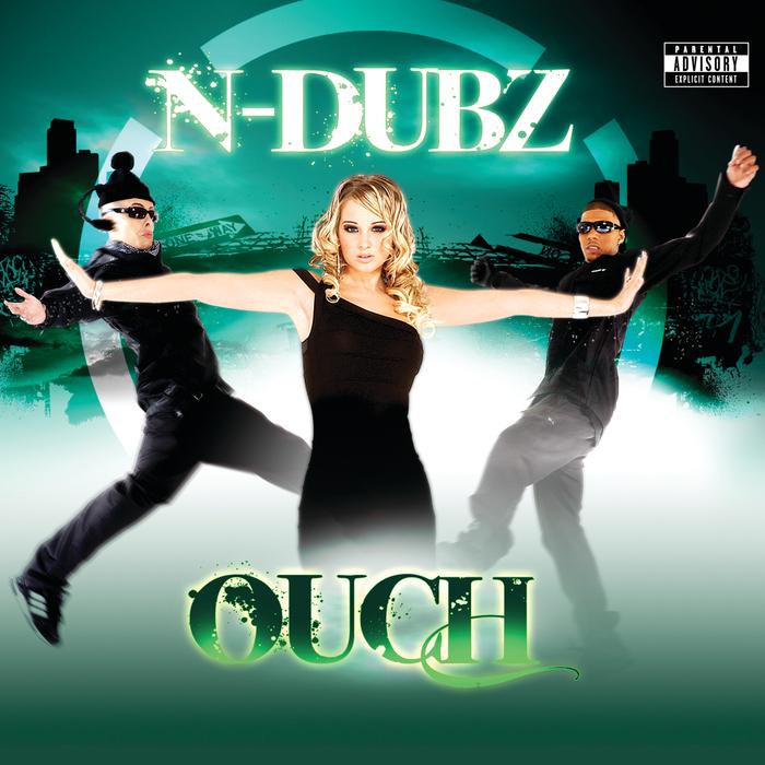 N DUBZ - Ouch
