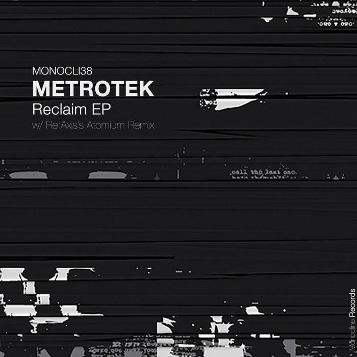 METROTEK - Reclaim EP