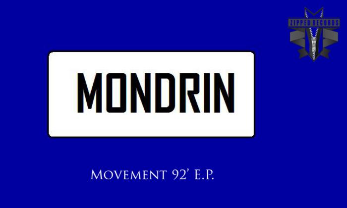 MONDRIN - Movement 92 EP