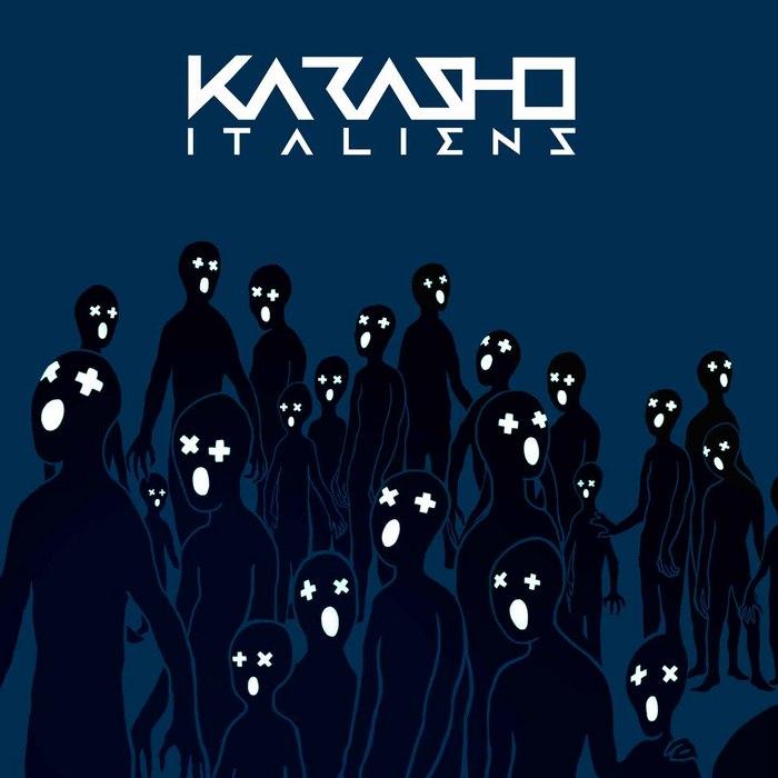 KARASHO - It Aliens