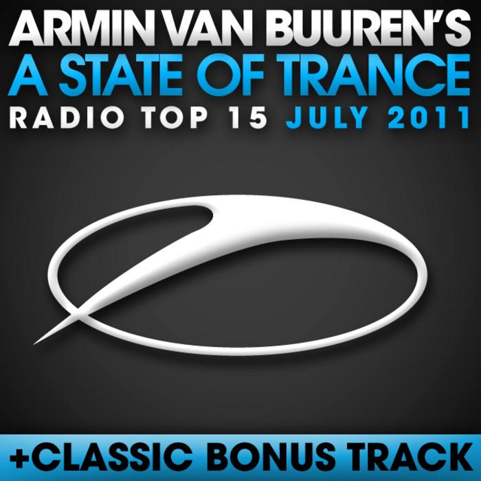 VAN BUUREN, Armin/VARIOUS - A State Of Trance Radio Top 15 - July 2011