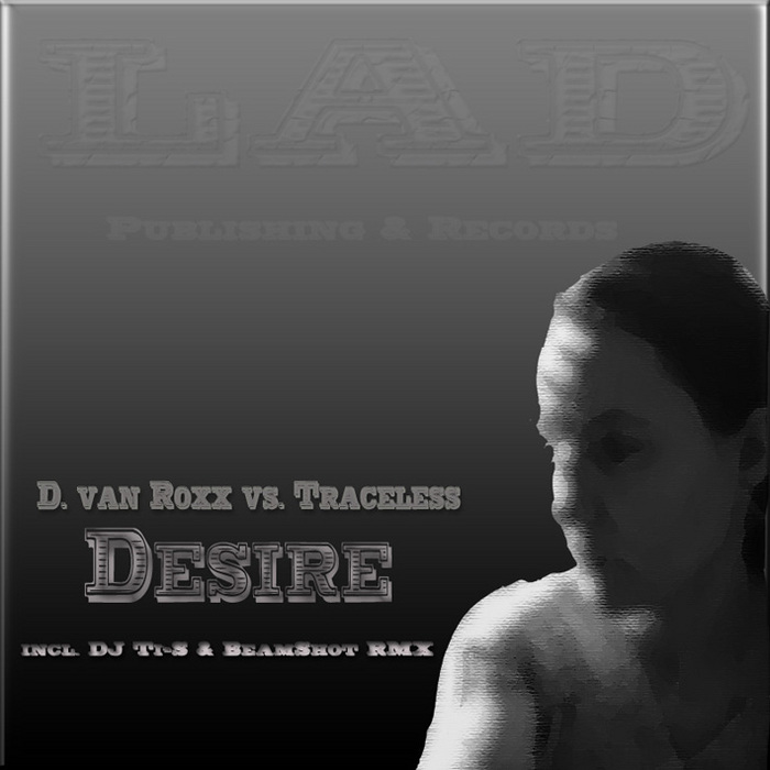 D VAN ROXX vs TRACELESS - Desire