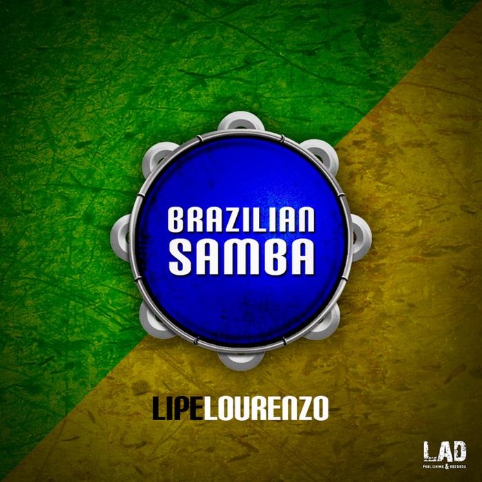 LIPE LOURENZO - Brazilian Samba