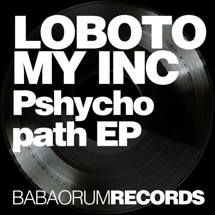 LOBOTOMY INC - Psychopath