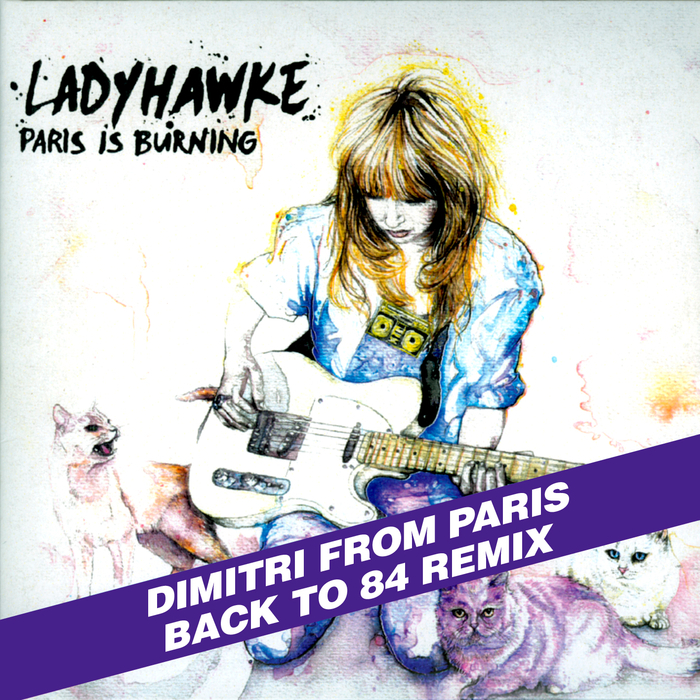 LADYHAWKE - Paris Is Burning (Dim's Back To '84 Remix Extended)