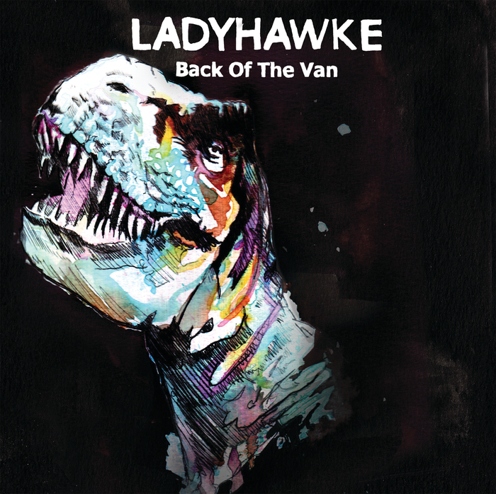 LADYHAWKE - Back Of The Van