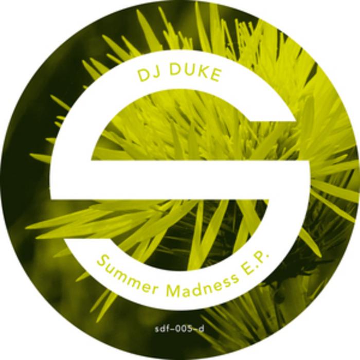 DJ DUKE - Summer Madness EP