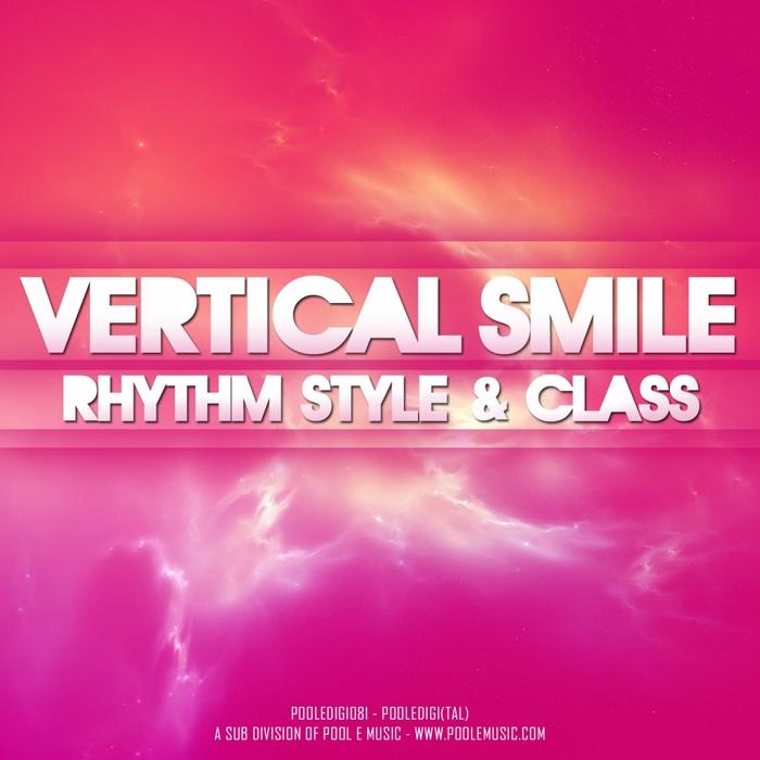 VERTICAL SMILE - Rhythm Style & Class