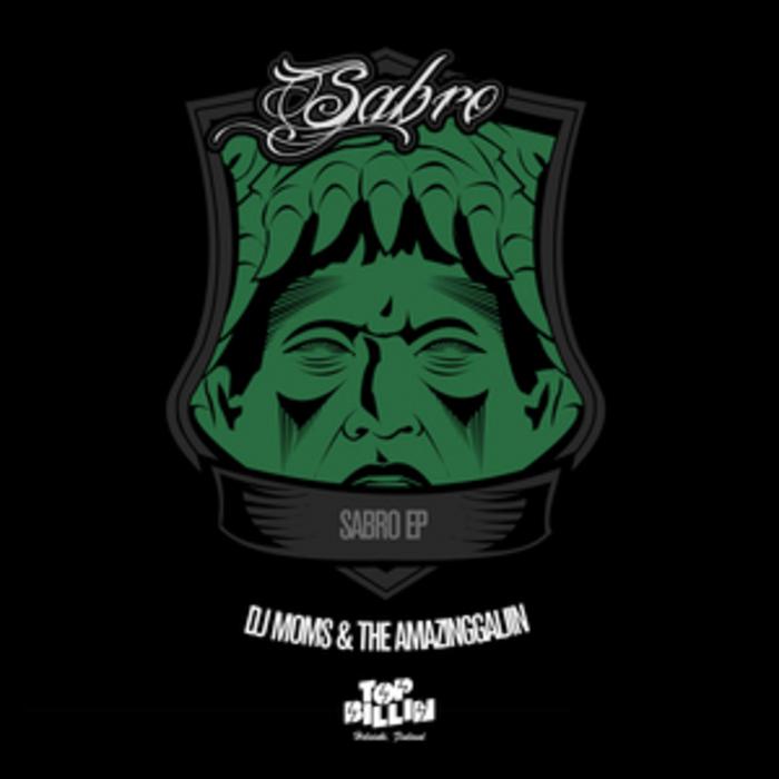 DJ MOMS & AMAZINGGAIJIN - Sabro EP