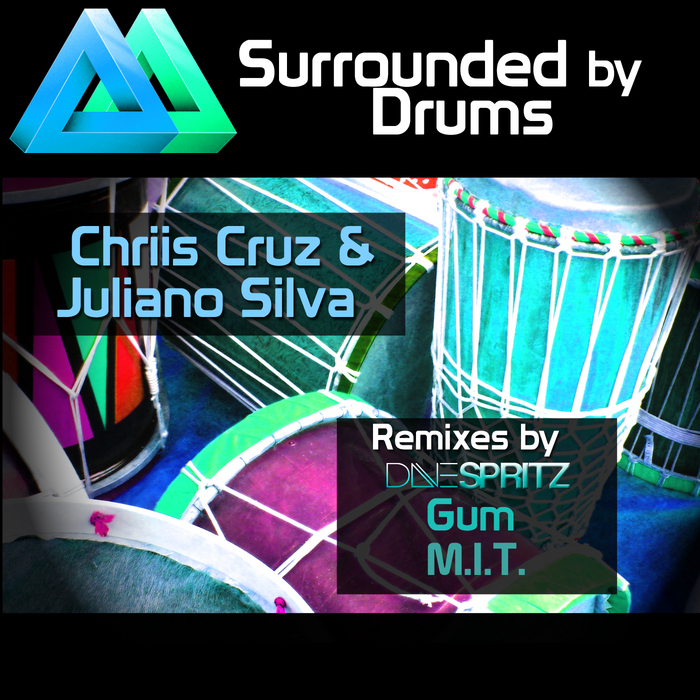 CRUZ, Chriis/JULIANO SILVA - Surrounded By Drums