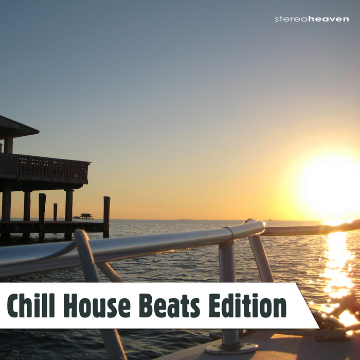 VARIOUS - Chill House Beats Edition