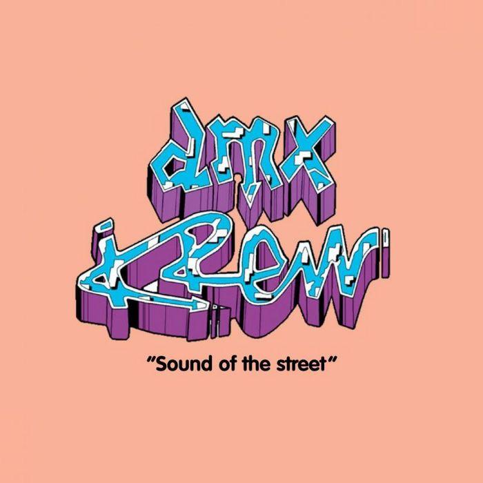 DMX KREW - Sound Of The Street