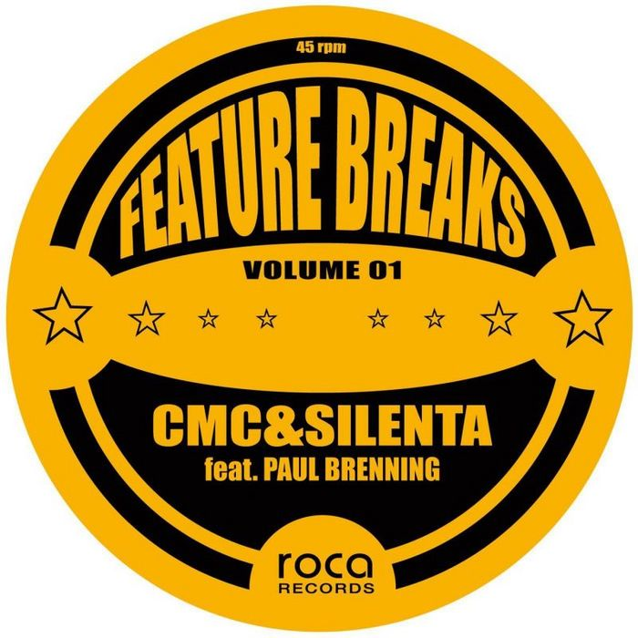 CMC/SILENTA FEAT PAUL BRENNING - Feature Breaks Vol 1