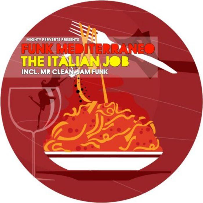 FUNK MEDITERRANEO - The Italian Job