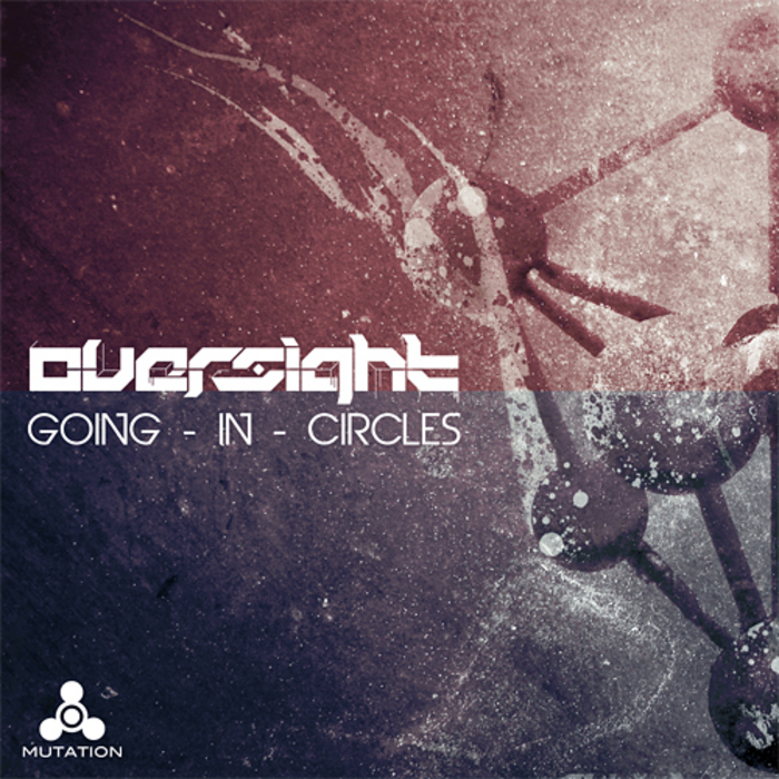 OVERSIGHT - Going In Circles
