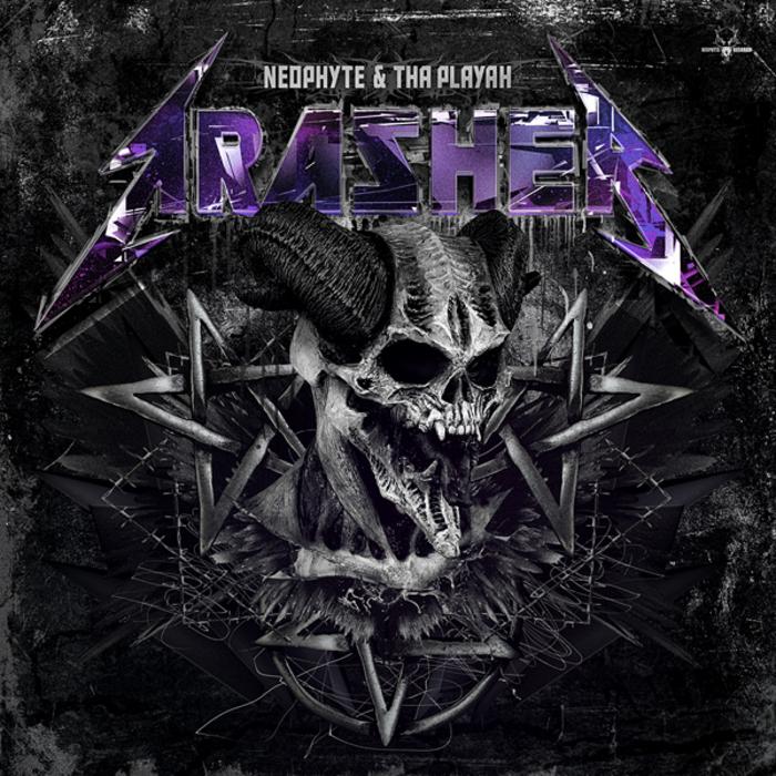 NEOPHYTE & THA PLAYAH - Trasher!