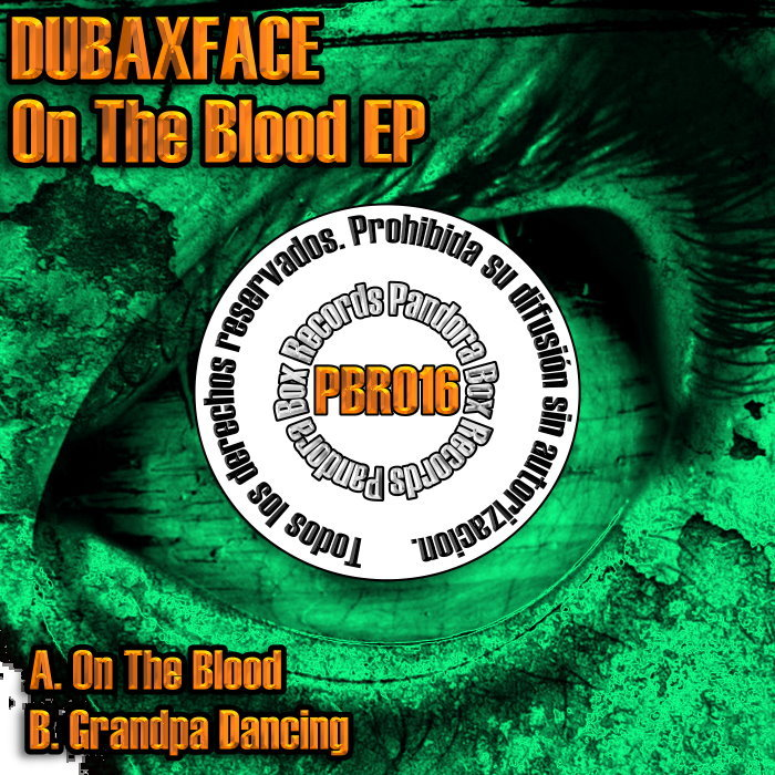 DUBAXFACE - On The Blood EP
