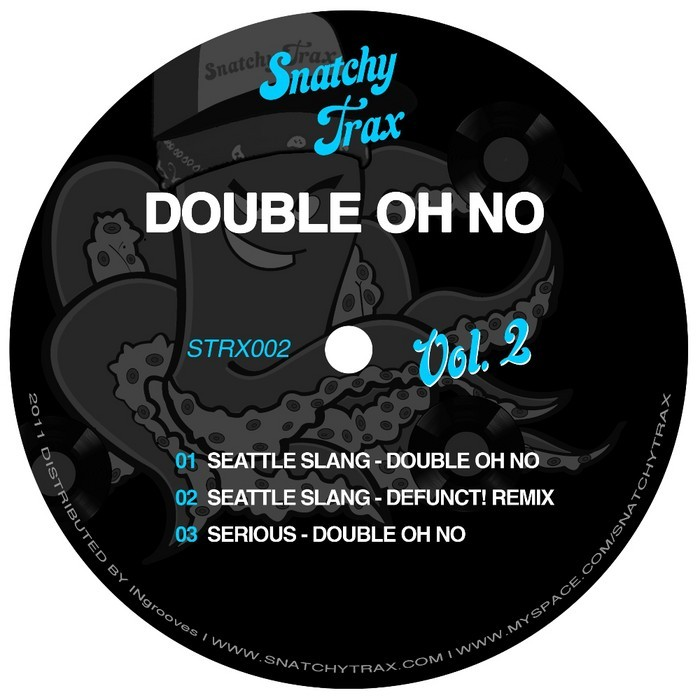 DOUBLE OH NO - Snatchy Trax 002