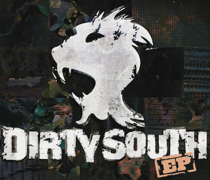 DIRTY SOUTH - Dirty South EP