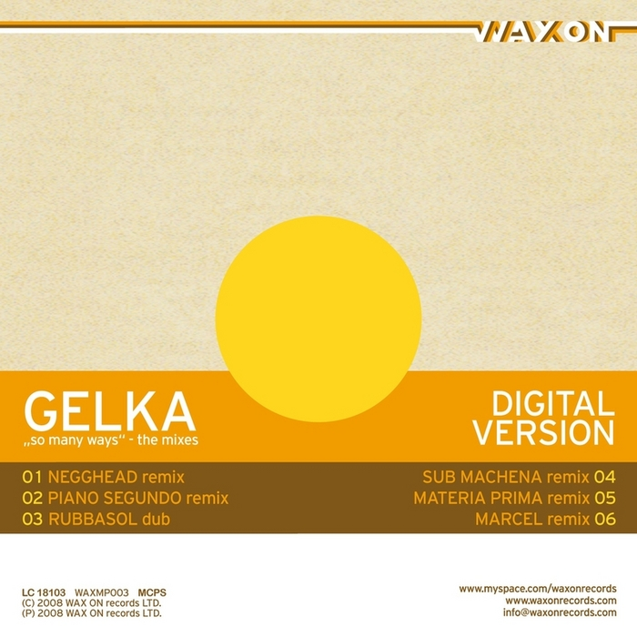 GELKA - So Many Ways