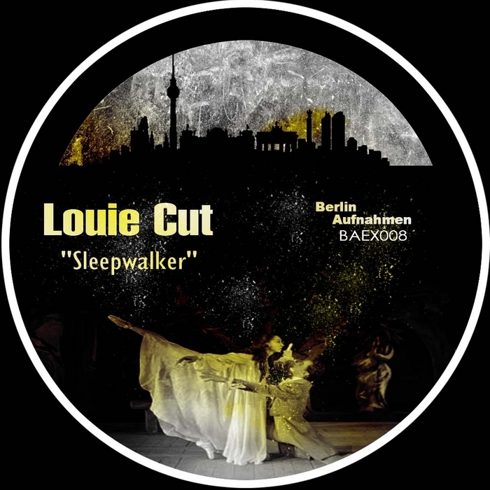 LOUIE CUT - Sleepwalker