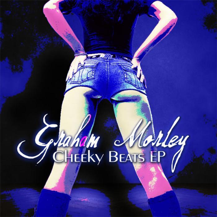 MORLEY, Graham - Cheeky Beats EP