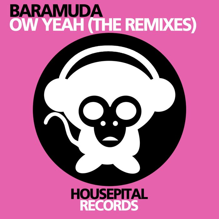 BARAMUDA - Ow Yeah