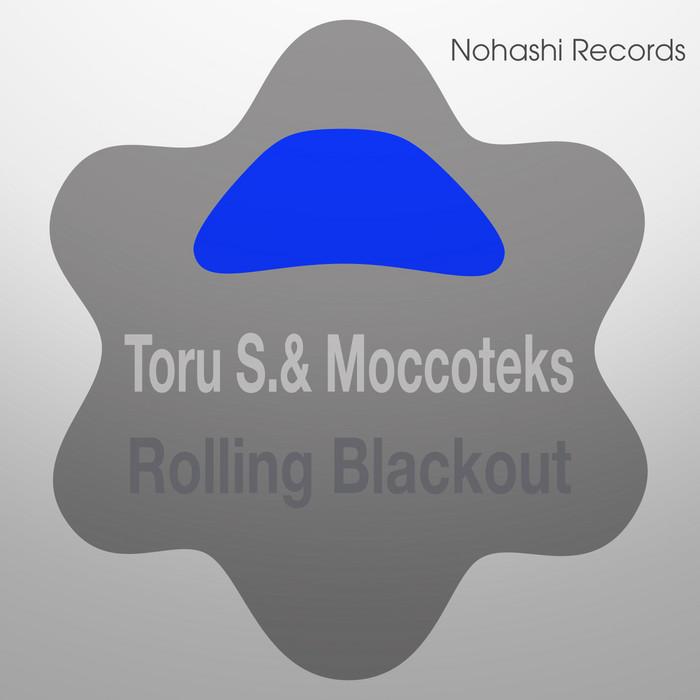 TORU S/MOCCOTEKS - Rolling Blackout