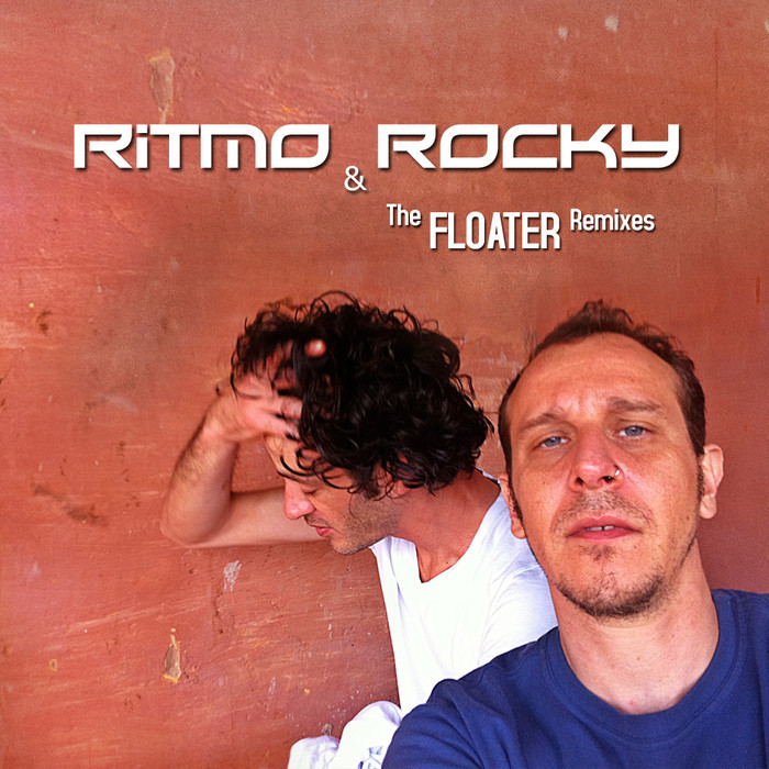 RITMO/ROCKY - The Floater Remixes