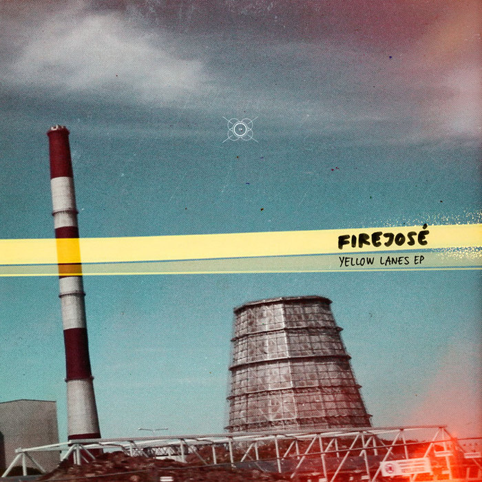 FIREJOSE - Yellow Lanes EP