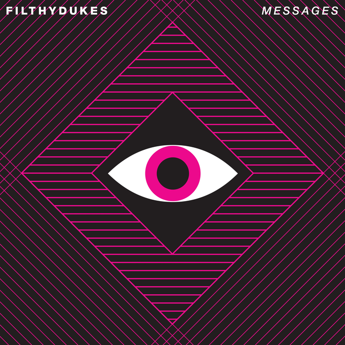 FILTHY DUKES - Messages (Kris Menace Re-interpretation Edit)